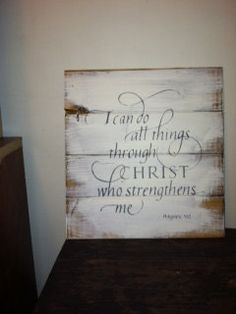 Sign: Small version I can do all things. $21.00, via Etsy.