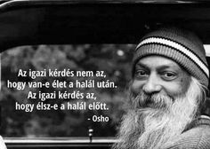 Osho, Yoga Quotes, Life Quotes, Namaste, Einstein, Wisdom, Motivation, Inspiration, Hospice