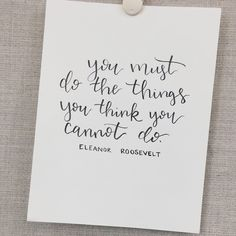 You must do the things you think you cannot do hand lettering brush pen fudenosuke tombow calligraphy class script Brush Lettering Quotes, Hand Lettering, Tombow, Brush Pen, You Must, Script, Thinking Of You, Cards Against Humanity, Calligraphy