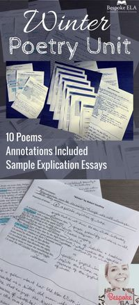 In this unit, I have included TEN poems by classic authors that involve winter in some respect. Students are to annotate poems, categorize them into pro-winter and anti-winter, write an explication essay, etc. High school English Language Arts. Bespoke EL