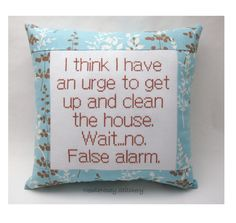 Funny Cross Stitch Sampler | Funny Cross Stitch Pillow, Blue And Brown Pillow, Housekeeping Quote