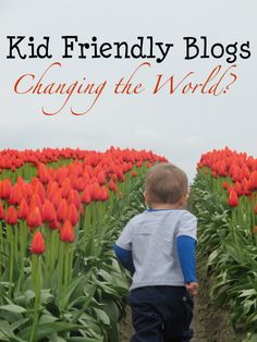 The Power of Kid Bloggers - Changing the world? (couldn't love this post more)