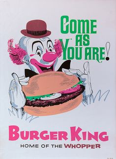 Katie, before they had the Burger King King, they had a CLOWN! Katie, before they had the Burger King King, they had a CLOWN! Old Advertisements, Retro Advertising, Retro Ads, Vintage Ads, Vintage Prints, Vintage Posters, Vintage Food, Retro Diner, Retro Food