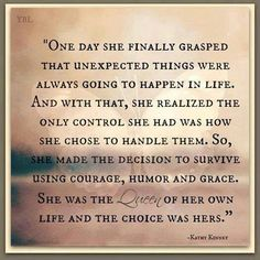 """""""She made the decision to survive using courage, humor, and grace."""""""