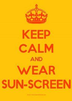 Keep calm and ear sunscreen❤️. Its simple