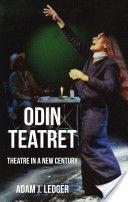 Odin Teatret : theatre in a new century / Adam J. Ledger - Houndmills ; New York : Palgrave Macmillan, 2012