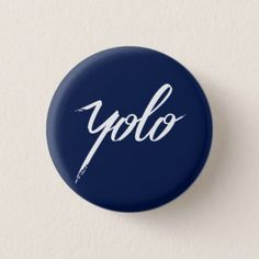 YOLO Blue Button - good gifts special unique customize style