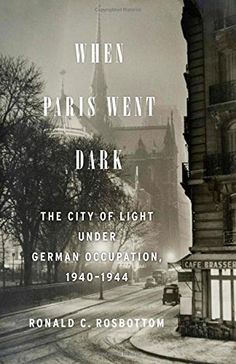133 best bibliotheca images on pinterest books to read libros and when paris went dark the city of light under german occu https fandeluxe Images
