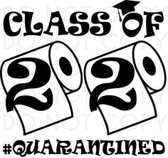 2020 Graduation Ideas Discover Class Of 2020 SVG Cut and Print Design Senior 2020 Quarantined Toilet Paper vinyl pattern for Cricut Cameo Waterslides Class Of 2020 SVG Cut and Print Design Senior 2020 Quarantined Toilet Paper vinyl pattern for Cricu Senior Class Shirts, Graduation Shirts, Graduation Cards, Graduation Party Planning, Graduation Party Decor, Graduation Ideas, Congratulations Graduate, Vinyl Paper, Last Day Of School