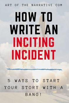 Was tun mit Ihrem Inciting Incident - The Art of Narrative? - What to do with your Inciting Incident – The Art of Narrative Schreiben Creative Writing Tips, Book Writing Tips, Writing Resources, Writing Help, Writing Skills, Writing Prompts, Writing Workshop, Writing Images, Writing Words