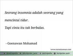 Insomnia..  By Goenawan Mohamad