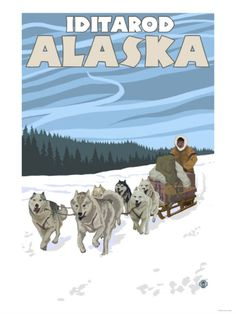 Shop Dog Sledding Scene - Iditarod, Alaska Poster created by LanternPress. Personalize it with photos & text or purchase as is! Alaska Dog, Juneau Alaska, Yukon Alaska, Fairbanks Alaska, Alaska Trip, Alaska Travel, Artist Canvas, Canvas Art, Retro Poster