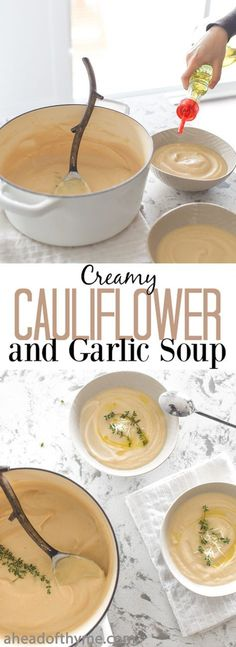 Creamy Cauliflower and Garlic Soup: A handful of ingredients and a few simple steps makes creamy cauliflower and garlic soup one of the easiest and tastiest soups ever. | aheadofthyme.com via @aheadofthyme
