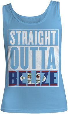 Ladies - Straight Outta Belize (Tank Top)