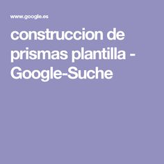 construccion de prismas plantilla - Google-Suche