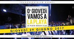 FRANCESCHIELLO EVENTI LA PLAYA Beach Club - Giulianova | Eventi Teramo #eventiteramo #eventabruzzo