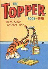 The Topper Book 1970 (Annual) by D C Thomson, http://www.amazon.co.uk/dp/0851160123/ref=cm_sw_r_pi_dp_2I3psb19PBD3A