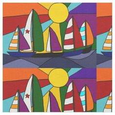 Colorful Sailboats in the Sun Abstract Fabric #sailing #sailboats #abstract #sun #fabric And www.zazzle.com/tickleyourfunnybone*