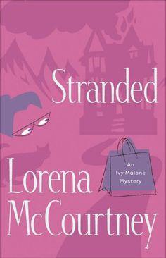 Stranded (Ivy Malone Series #4)