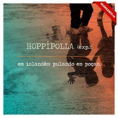 em islandês: pulando em poças.