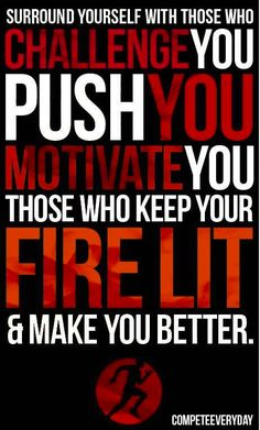 Surround yourself with those who challenge you quotes quote fitness workout inspiration motivation exercise motivate workout motivatie Fitness Motivation Pictures, Fitness Quotes, Weight Loss Motivation, Gym Motivation, Training Motivation, Workout Sayings, Men's Fitness, Workout Fitness, Fitness Tracker