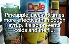 Pineapple Juice for colds/flu