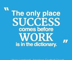quotes on hard work and success Archives - Smart Business Trends Amazing Quotes, Great Quotes, Quotes To Live By, Vince Lombardi Quotes, Motivational Quotes, Inspirational Quotes, Positive Quotes, Start Ups, Daily Motivation