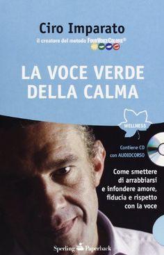 """""""La voce verde della calma"""". Con CD Audio. Ciro Imparato http://amzn.to/T3W8OY"""