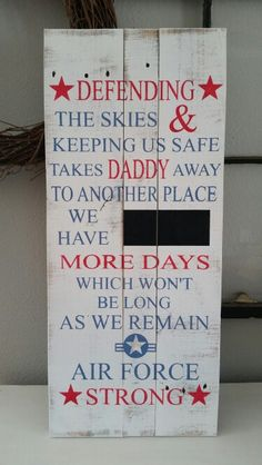 Military deployment countdown sign we would substitute seas for skies and Navy for air force but it's still really cute Military Crafts, Military Signs, Military Deployment, Military Love, Military Spouse, Save My Marriage, Marriage Advice, Deployment Countdown, Airforce Wife