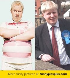 Boris Johnson - look alike with Daffyd Thomas from Little Britain