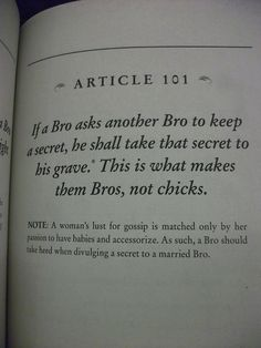 The Bro Code- article Lol! Barney cracks me up! If you think women can't keep a secret, I got an investment opportunity for you. No risk, all return; Guy Code, The Bro Code, Drunk Humor, Nurse Humor, Happy Birthday Meme, Humor Birthday, Girl Code Quotes, Himym, Nurse Quotes