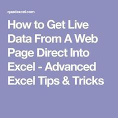 How to Get Live Data From A Web Page Direct Into Excel - Advanced Excel Tips & Tricks