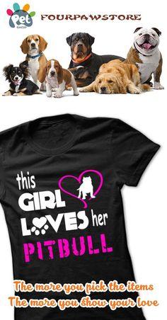 This Girl Loves Her Pit Bull - K01