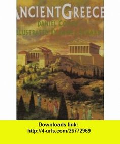Ancient Greece (9780385260640) Daniel Cohen , ISBN-10: 0385260644  , ISBN-13: 978-0385260640 ,  , tutorials , pdf , ebook , torrent , downloads , rapidshare , filesonic , hotfile , megaupload , fileserve