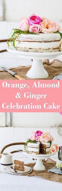 Orange, Almond & Ginger Spelt Celebration Cake
