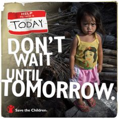 Typhoon Haiyan devastated the lives of thousands in the Philippines. We were on the ground even before the storm hit to get lifesaving supplies to kids like Gillian. In times of emergencies, children are in need of immediate assistance - today matters.   Don't wait until tomorrow, a child needs your #HelpToday