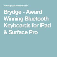 Brydge - Award Winning Bluetooth Keyboards for iPad & Surface Pro