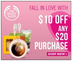 The Body Shop – $10 Off $20 Purchase + Clearance Deals *HOT*