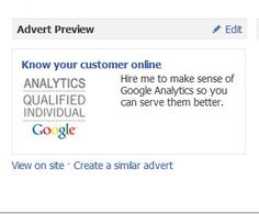 My first FB ad. Web Analytics, Google Analytics, Usability Testing, Know Your Customer, Make Sense, Knowing You, Ads
