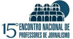 Encontro do FNPJ destaca diretrizes curriculares de jornalismo