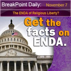 The ENDA of Religious Liberty? .....But ENDA, while trying to protect employees, is anything but fair to employers—especially those with religious convictions.