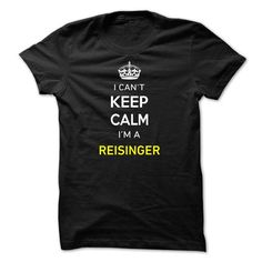I Cant Keep Calm Im A REISINGER - #gift #cute gift. THE BEST => https://www.sunfrog.com/Names/I-Cant-Keep-Calm-Im-A-REISINGER-98C83C.html?68278