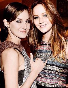 My two favorite actresses <3 Jennifer Lawrence and Shailene Woodley