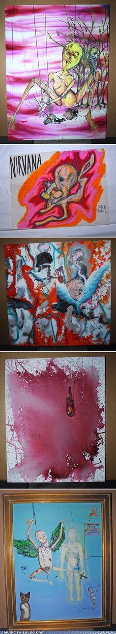 Kurt Cobain painted huh. Interesting.<<<This is beyond interesting