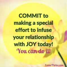 Today, commit to #JOY! #Relationships