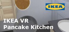 IKEA VR Pancake Kitchen sur Steam