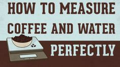 A brief, but entertaining VIDEO on how to measure coffee perfectly every time. Find out the perfect coffee brewing ratio. I Love Coffee, Hot Coffee, Coffee Cups, Coffee Maker, Coffee Measurements, Coffee To Water Ratio, Coffee Kombucha, Wholesale Coffee, Coffee Facts
