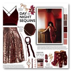 """Day to night sequins by Sasoza"" by sasooza ❤ liked on Polyvore featuring Boohoo, Aquazzura, Charlotte Tilbury, Betsey Johnson, Baldwin, Urban Decay, Anne Klein and Halogen"