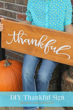 DIY Thankful Sign - great Thanksgiving or year-round decor! Diy Projects For Kids, Crafts For Kids To Make, Wood Projects, Kids Diy, Fall Projects, Project Ideas, Autumn Crafts, Holiday Crafts, Fall Wood Crafts