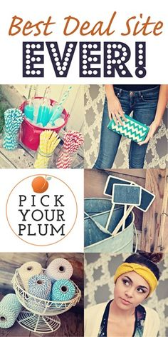 PickYourPlum.com is the best deal site ever!  It really is.